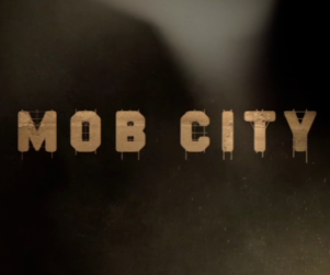 TNT show Mob City graphic title over a dark background
