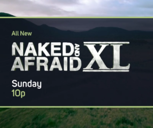 All New Naked and Afraid XL Sunday 10p title and graphic over an aerial view of a wooded mountain